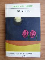 Hermann Hesse - Nuvele (volumul 2)