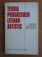 Anticariat: Ignat Florian Bociort - Teoria progresului literar-artistic