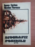 Anticariat: Ileana Corbea, Nicolae Florescu - Biografii posibile