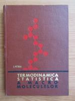 Ion C. Petrea - Termodinamica statistica a macromoleculelor