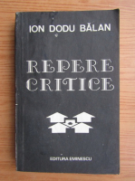 Anticariat: Ion Dodu Balan - Repere critice