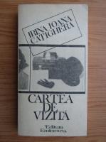 Anticariat: Irina Oana Catighera - Cartea  de vizita
