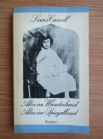Lewis Carroll - Alice in Wunderland