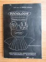 Maria Voinea - Sociologie generala si juridica