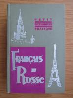Anticariat: Petit dictionnaire pratique francais-russe
