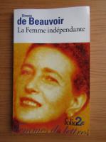 Simone de Beauvoir - La Femme independante