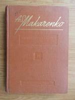 A. S. Makarenko - Opere pedagogice alese (volumul 2)