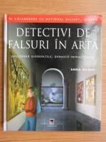 Anticariat: Anna Nilsen - Detectivi de falsuri in arta