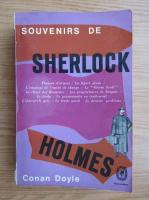 Arthur Conan Doyle - Souvenirs sur Sherlock Holmes