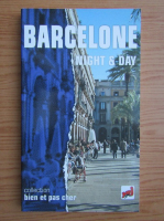 Anticariat: Barcelone night and day
