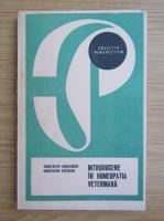 Constantin Mihailescu, Constantin Statescu - Introducere in homeopatia veterinara