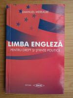 Emanuel Merealbe - Limba engleza pentru drept si stiinte politice