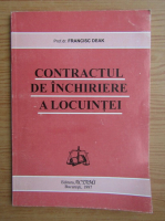 Anticariat: Francisc Deak - Contractul de inchiriere a locuintei