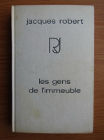 Jacques Robert - Les gens de l'immeuble