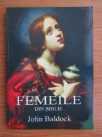 John Baldock - Femeile din Biblie