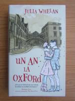 Julia Whelan - Un an la Oxford