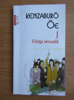 Anticariat: Kenzaburo Oe - Fiinta sexuala (Top 10+)