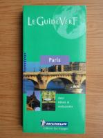 Anticariat: Le guide vert Paris