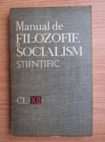 Anticariat: Manual de filozofie si socialism stiintific, clasa a XII-a (1969)