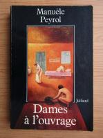 Manuele Peyrol - Dames a l'ouvrage