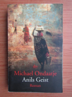 Michael Ondaatje - Anils geist