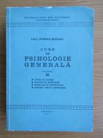 Paul Popescu Neveanu - Curs de psihologie generala (volumul 2)
