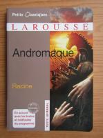Racine - Andromaque