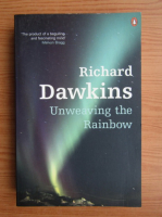 Richard Dawkins - Unweaving the rainbow