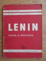 Vladimir Ilici Lenin - Statul si revolutia