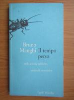 Anticariat: Bruno Manghi - Il tempo perso