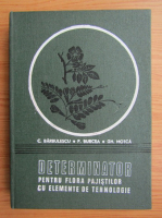 Anticariat: C. Barbulescu - Determinator pentru flora pajistilor cu elemente de tehnologie