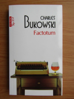 Charles Bukowski - Factotum (Top 10+)