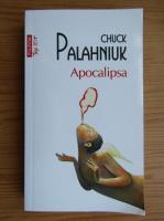 Chuck Palahniuk - Apocalipsa (Top 10+)