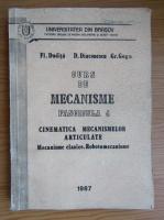 Anticariat: Fl. Dudita, Dan Diaconescu - Curs de mecanisme. Fascicula 4. Cinematica mecanismelor articulare. Mecanisme clasice. Robotomecanice