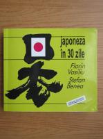 Florin Vasiliu - Japoneza in 30 de zile