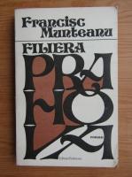 Francisc Munteanu - Filiera Prahova