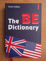 Anticariat: Horia Hulban - The be dictionary