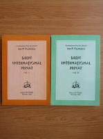 Ion P. Filipescu - Drept international privat (2 volume)