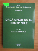 Anticariat: Ion Pecie - Daca umor nu e, nimic nu e (volumul 3)