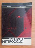 Anticariat: Ion Zugravescu - Polimeri heterociclici