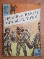 Jefuirea Bancii din Blue Town