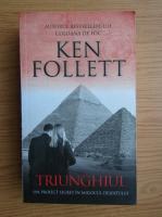 Anticariat: Ken Follett - Triunghiul, un proiect secret in mijlocul desertului