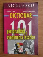 Magda Stan - Dictionar. 101 personalitati si evenimente istorice