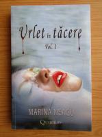 Marina Neagu - Urlet in tacere (volumul 1)