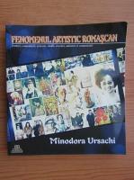 Anticariat: Minodora Ursachi - Fenomenul artistic Romascan