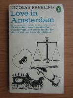 Nicolas Freeling - Love in Amsterdam