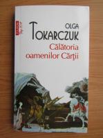 Anticariat: Olga Tokarczuk - Calatoria oamenilor Cartii (Top 10+)