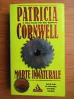 Anticariat: Patricia Cornwell - Morte innaturale