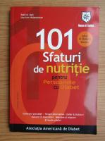 Anticariat: Patti B. Geil - 101 sfaturi de nutritie pentru persoanele cu diabet