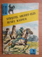 Sfarsitul sheriff-ului Henry Warner